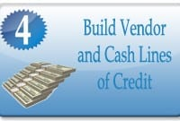Build Vendor and Cash Lines of Credit