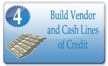 Permalink to: Build Vendor and Cash Lines of Credit